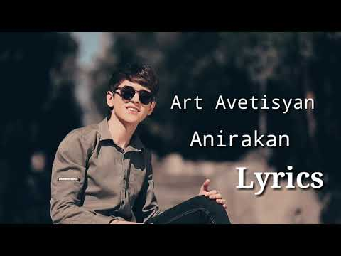 Art Avetisyan - Anirakan (Lyrics)