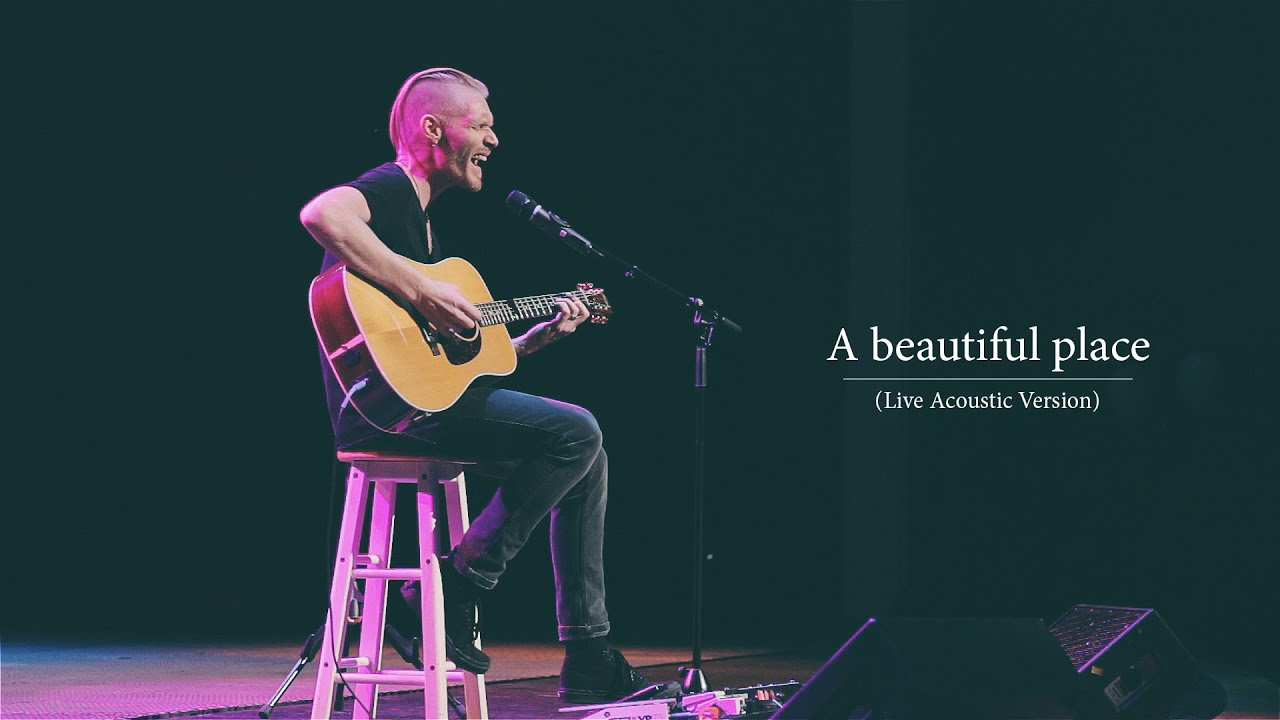 A Beautiful Place Live Acoustic Version Youtube