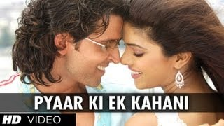 Pyaar Ki Ek Kahani (Full Video Song) | Krrish