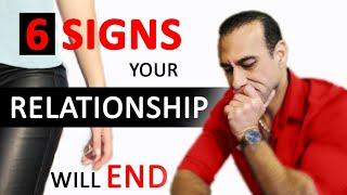 Warning Signs your Relationship is Over | Can you Save your Marriage | Will your relationship last