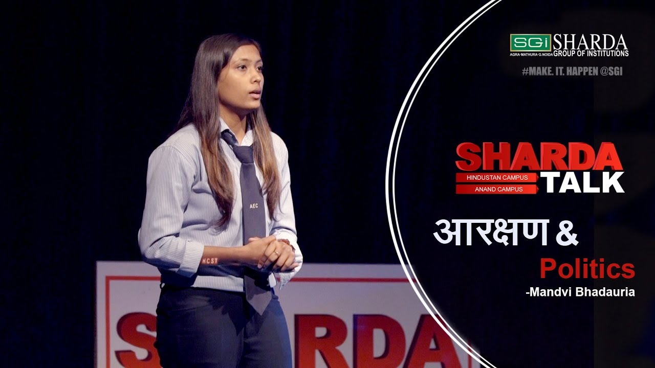Episode 13 : Sharda Talk | Reservation & Politics By Mandvi Bhadauria | #makeithappen