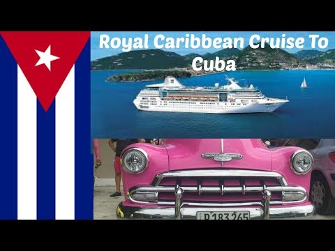 """Cruise To Cuba on Royal Caribbean""""s Empress of the Seas -Aug 7, 2017"""
