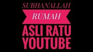 RUMAH RATU YOUTUBE
