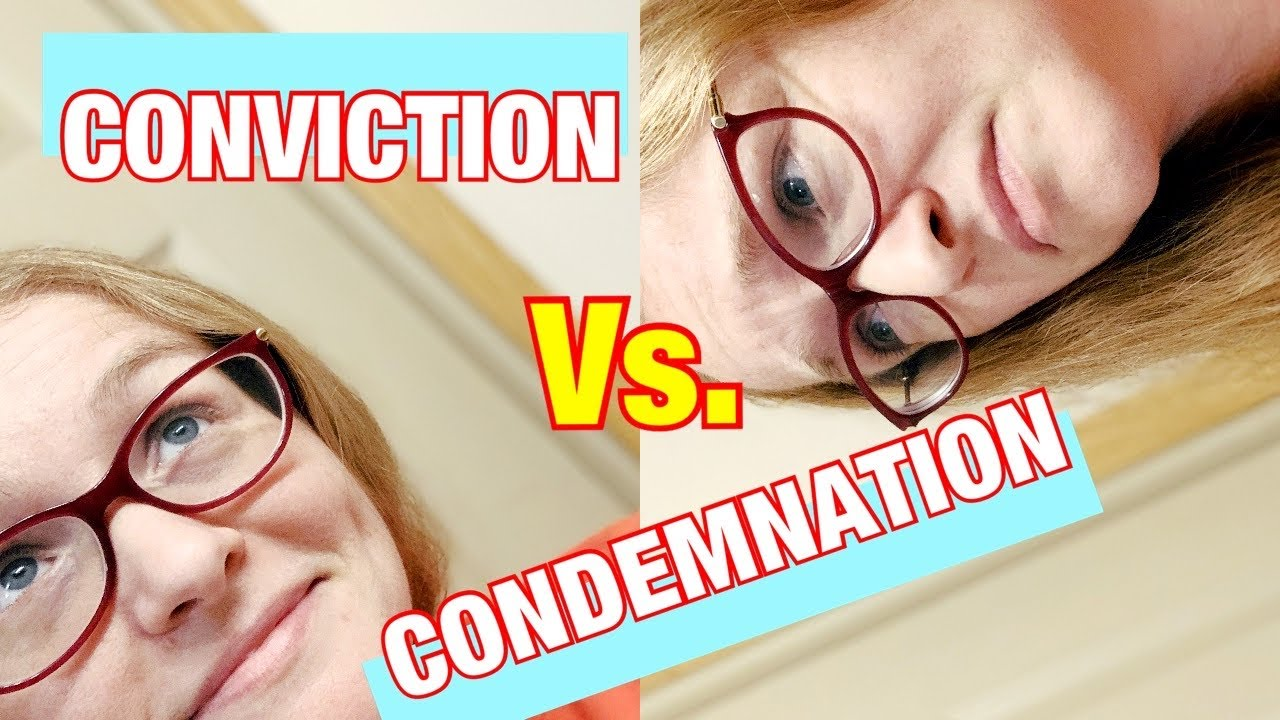 What Is The Difference between CONDEMNATION Vs CONVICTION