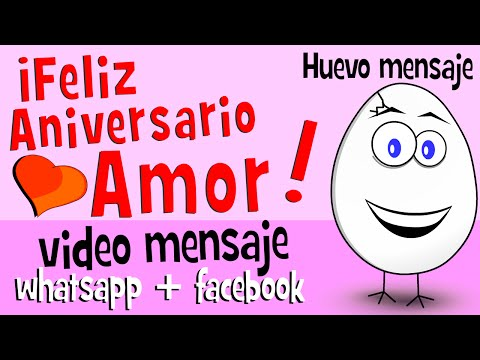 Feliz Aniversario Amor Videos Para Whatsapp Facebook Frases De