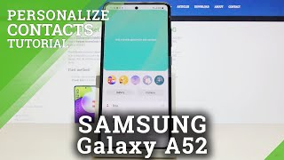 How To Add Photo To Contact In SAMSUNG Galaxy A52 – Customize Contact Profile