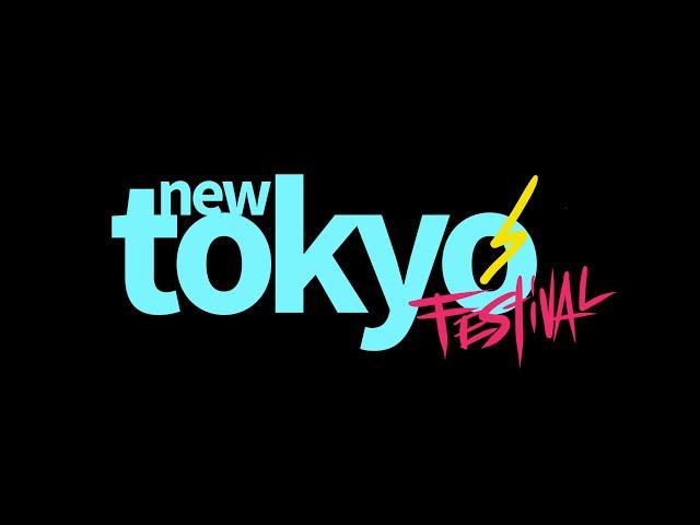 PROMO #NewTokyoFestival2016
