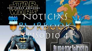Noticias BurBook / Episodio 4 : Jurassic World , Star Wars VII , Better Call Saul y mucho más!