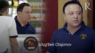 Barakasini bersin - Ulug'bek Otajonov | Баракасини берсин - Улугбек Отажонов