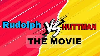 RUDOLPH VS HUTTMAN: The Movie | Gaming with Rudolph