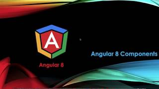 Angular8 from scratch   Angular fo beginners   Angular Components   Part 7