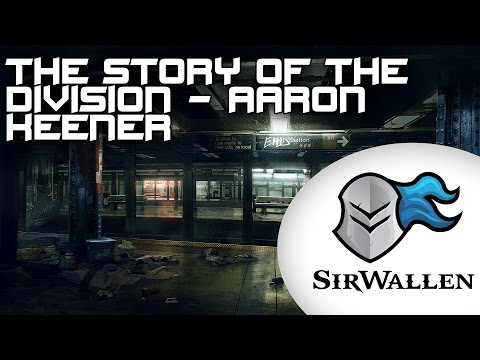 The Story of The Division - Aaron Keener