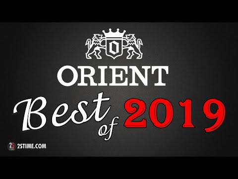 ORIENT Watches | Best Of 2019 By @2stime