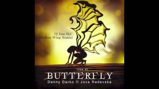 Butterfly (Broken Wings Remix) by DJ DanHO!