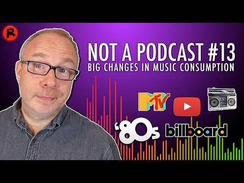BIG Changes In How We Consume Music (80s VS Now) | Not A Podcast #13