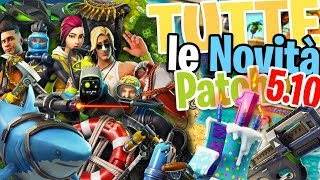 TUTTE LE NOVIT E I LEAKS DELLA PATCH 5.10 - Fortnite Battle Royale ITA