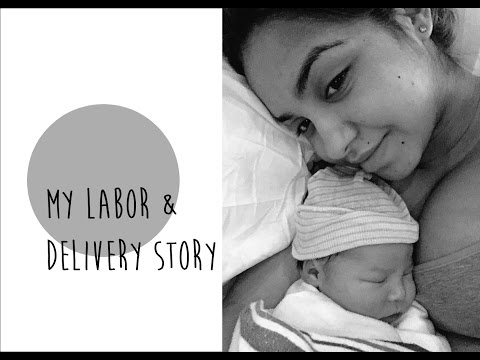 My Labor & Delivery Story!