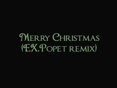 EX.Popet - Merry Christmas (remix)