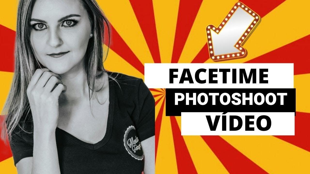 Facetime Shoot - Ensaio à distância!