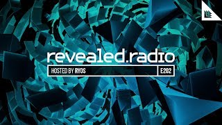 Revealed Radio 202 - Ryos