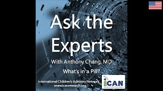 iCAN Presents Ask the Experts with Special Guest Paula Garcia Todd on What's in a Pill?