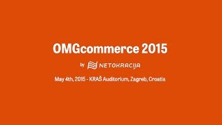 2015 OMGcommerce - Southeastern Europe's Biggest Ecommerce Conference [LIVE STREAM]