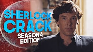 Sherlock Crack [Season 4 Edition]