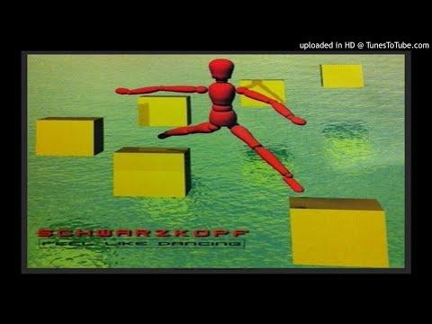 Schwarzkopf – Feel Like Dancing (Extended Mix – 1997)