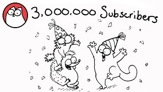 Simon's Cat celebrates 3 Million Subscribers! Thank you!