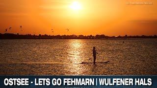 OSTSEE - LETS GO FEHMARN |  WULFENER HALS