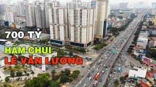Hà Nội bắt đầu rào chắn thi công Hầm Chui qua Vành Đai 3 nút giao Lê Văn Lương