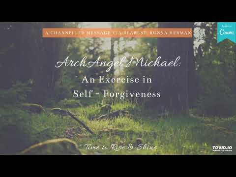 Arch Angel Michael: An Exercise in Self-Forgiveness