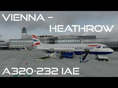 [Prepar3D v3/IVAO/BA Virtual] Full ATC | Vienna - Heathrow | BAW 701 | Airbus A320-232 IAE