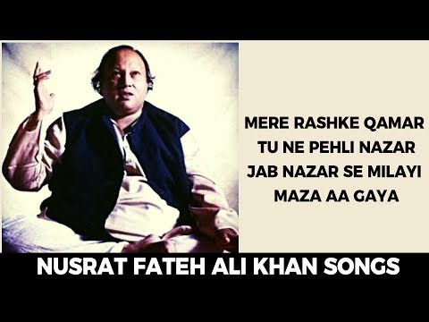Original Mere Rashke Qamar Song By Nusrat Fateh Ali Khan