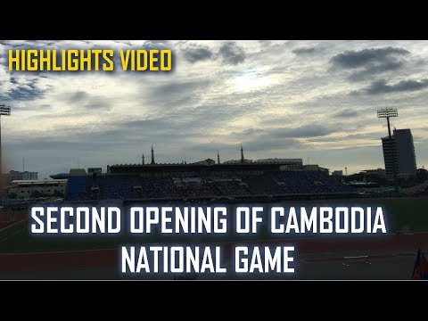 [Highlights] Second Opening Of Cambodia National Game