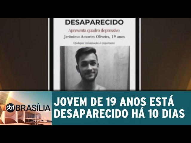Jovem de 19 anos anos está desaparecido há 10 dias | SBT Brasília 22/02/2019