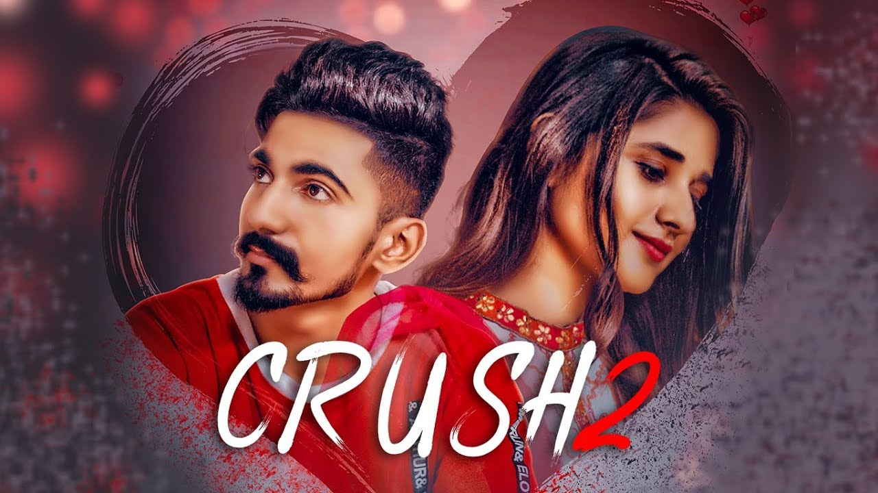 Latest Punjabi Song Crush 2 Sung By Nishant Rana Neetu Bhalla