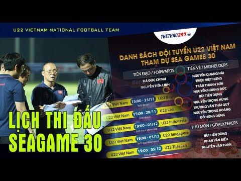 Lịch thi đấu của U22 Việt Nam tại SEA Games 30 Thời cơ vàng để giành VÀNG