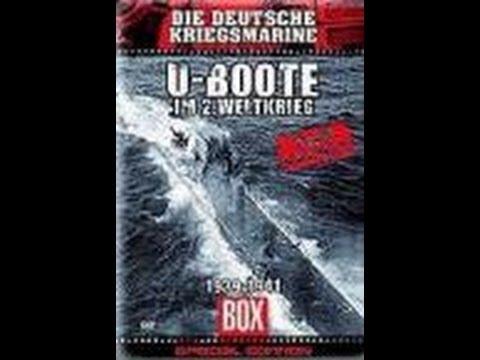 U-Boote im 2. Weltkrieg - 1939-1941 - Die Deutsche Kriegsmarine