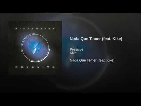 Nada Que Temer (feat. Kike)