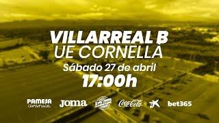 Villarreal B vs UE Cornellà