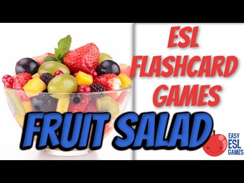 ESL Flashcard Games | Fruit Salad  | Easy ESL Games