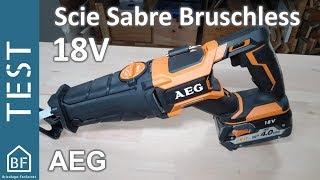 Test Outillage : Scie sabre 18V Brushless AEG