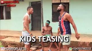 Kids Teasing Homeoflafta Comeday