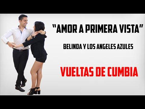 AMOR A PRIMERA VISTA – BELINDA Y LOS ANGELES AZULES (VUELTAS DE CUMBIA)
