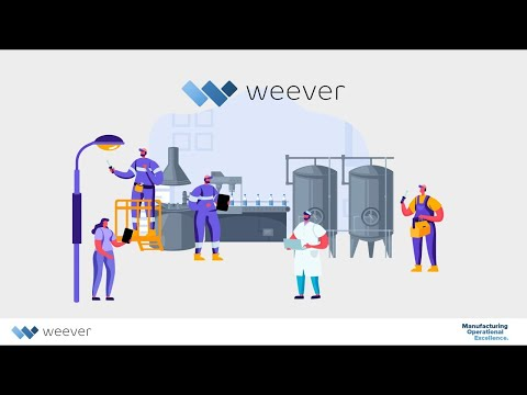 Manufacture Operational Excellence with Weever
