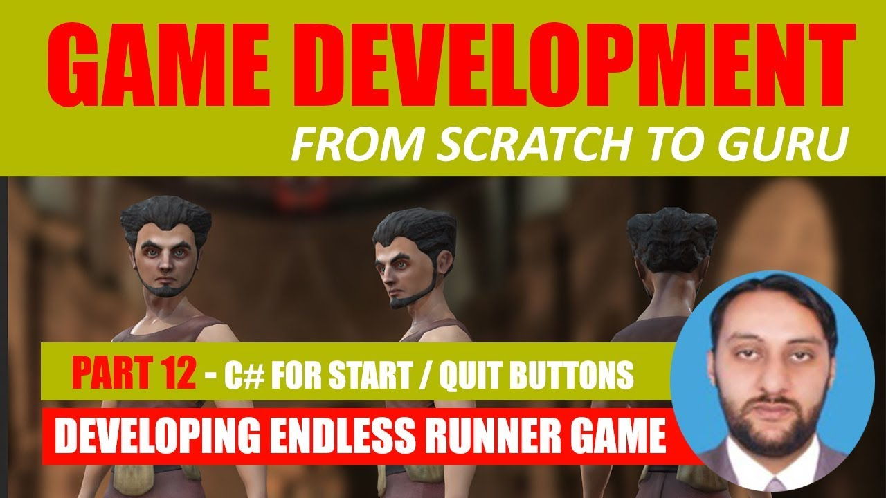 Part 12 -  Making Start And Quit Buttons Work | Game Development From Scratch To Guru