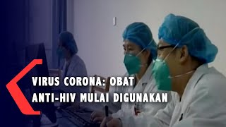 UPDATE! Virus Corona : Obat Anti-HIV Mulai Digunakan di RS Beijing