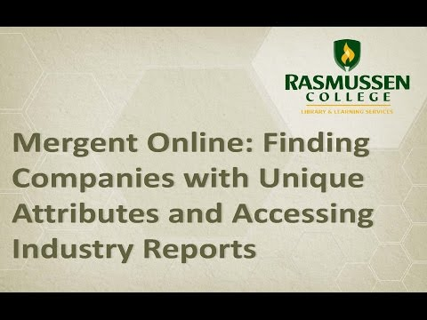 Mergent Online: Finding Companies with Unique Attributes and Accessing Industry Reports