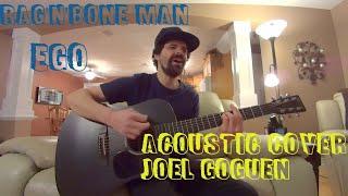 Ego (Rag'n'Bone Man) acoustic cover by Joel Goguen
